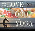 For the Love of Food and Yoga (and the River), A Book Review