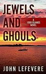 Book Review: Jewels and Ghouls (A 1000 Islands Novel Book 2)