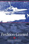 """Perdition Granted"" a novel by Steve Wight"